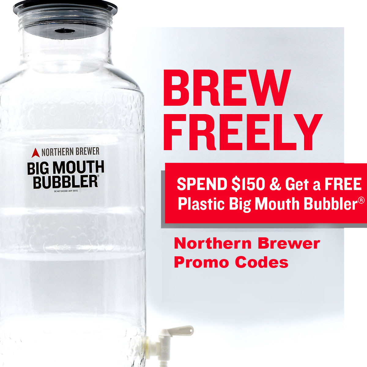 Northern Brewer Spend $150 and Get a FREE Big Mouth Fermenter Coupon Code For Northern Brewer Coupon Code