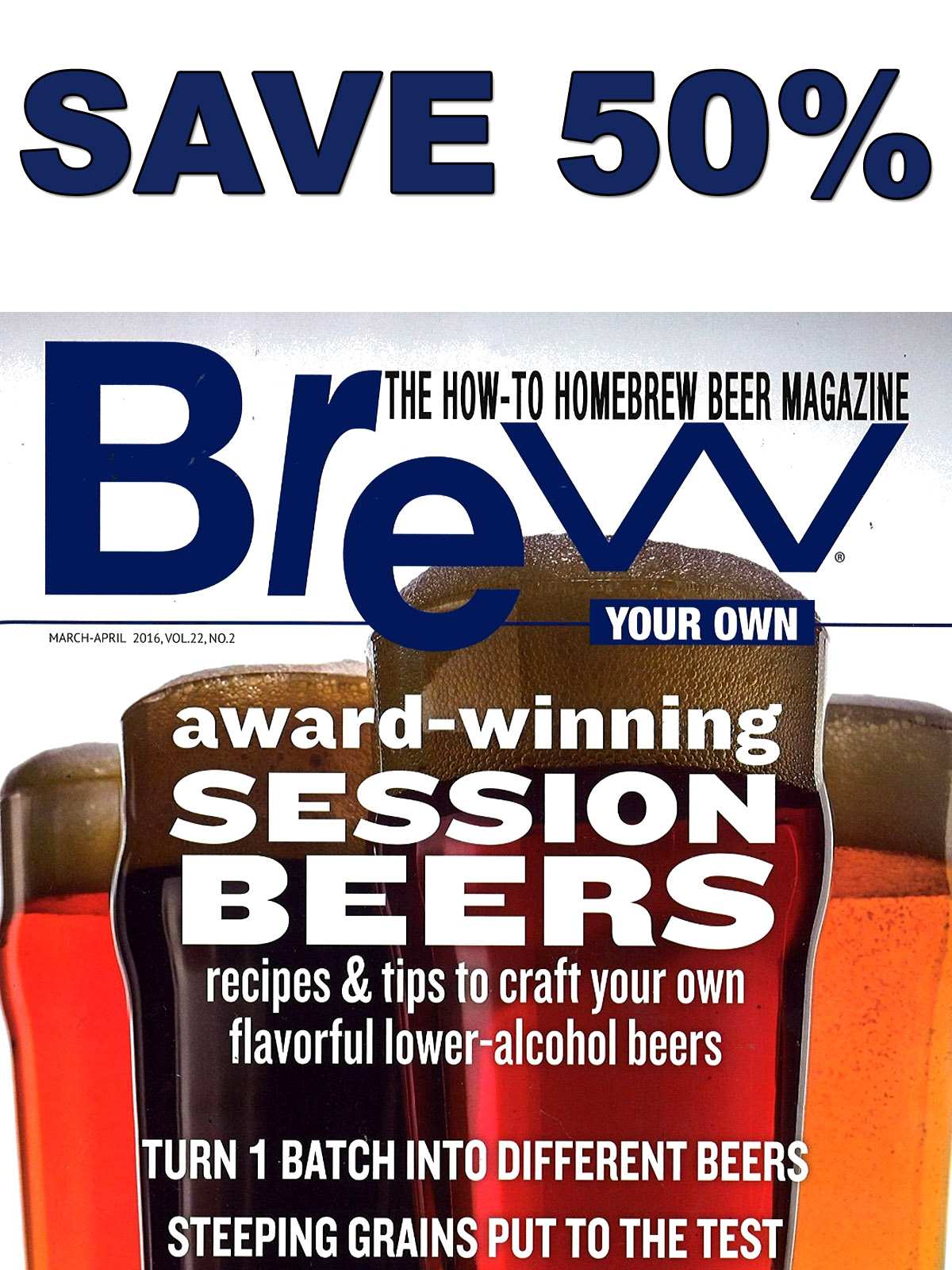 Save 50% On A Subscription to Brew Your Own Magazine  Coupon Code