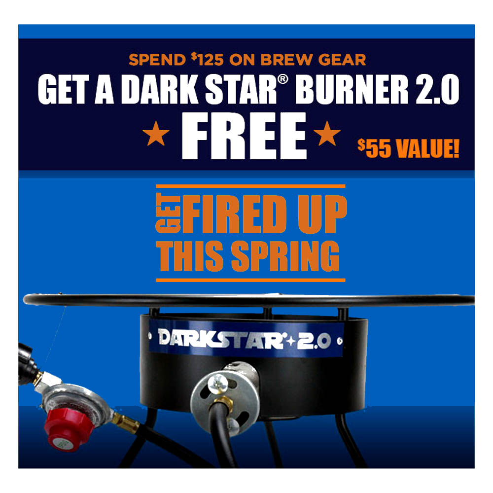 Spend $125 and get a Free Dark Star Home Brewing Burner Coupon Code