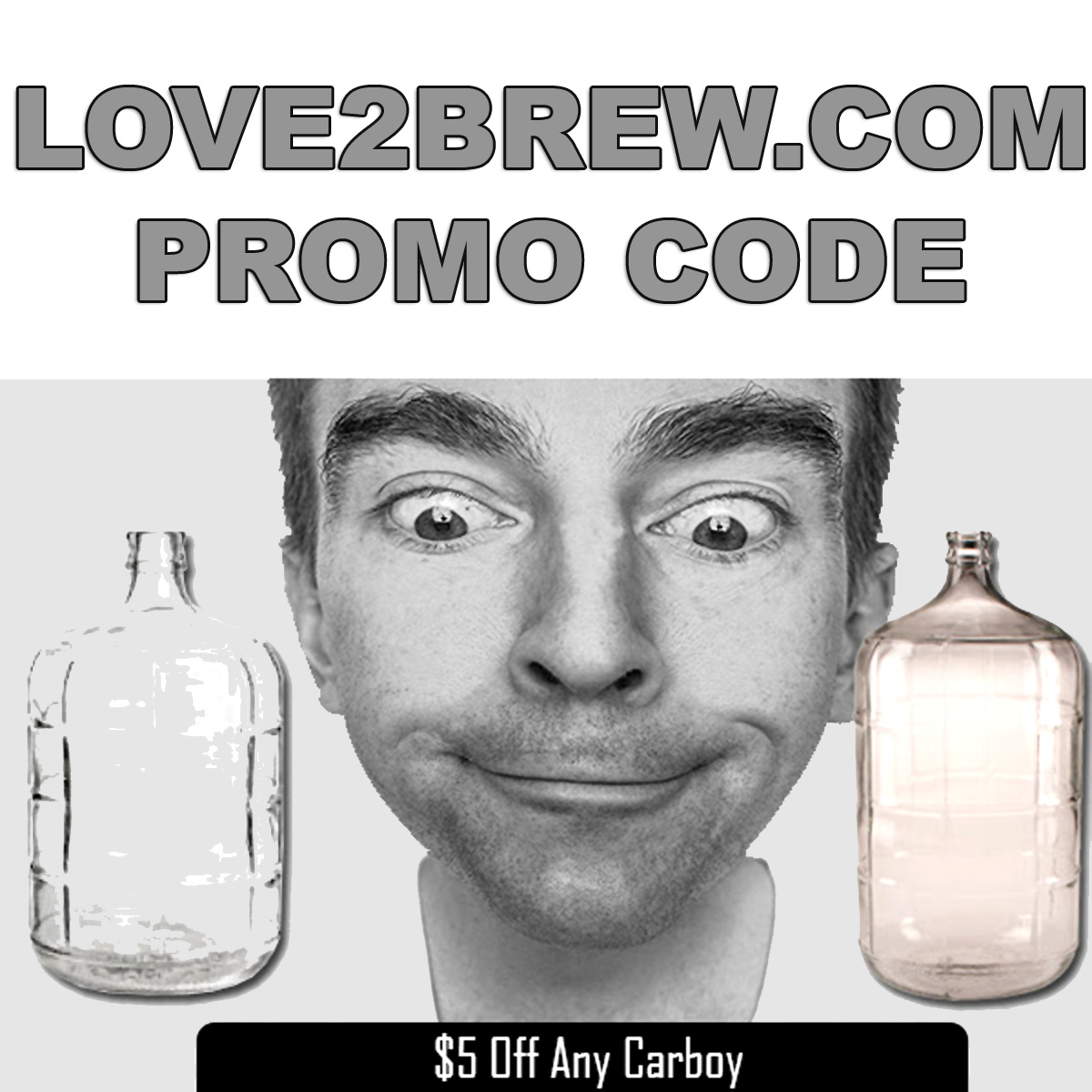 Love2Brew Save $5 On Any Carboy at Love2Brew.com With This Love 2 Brew Promo Code Coupon Code
