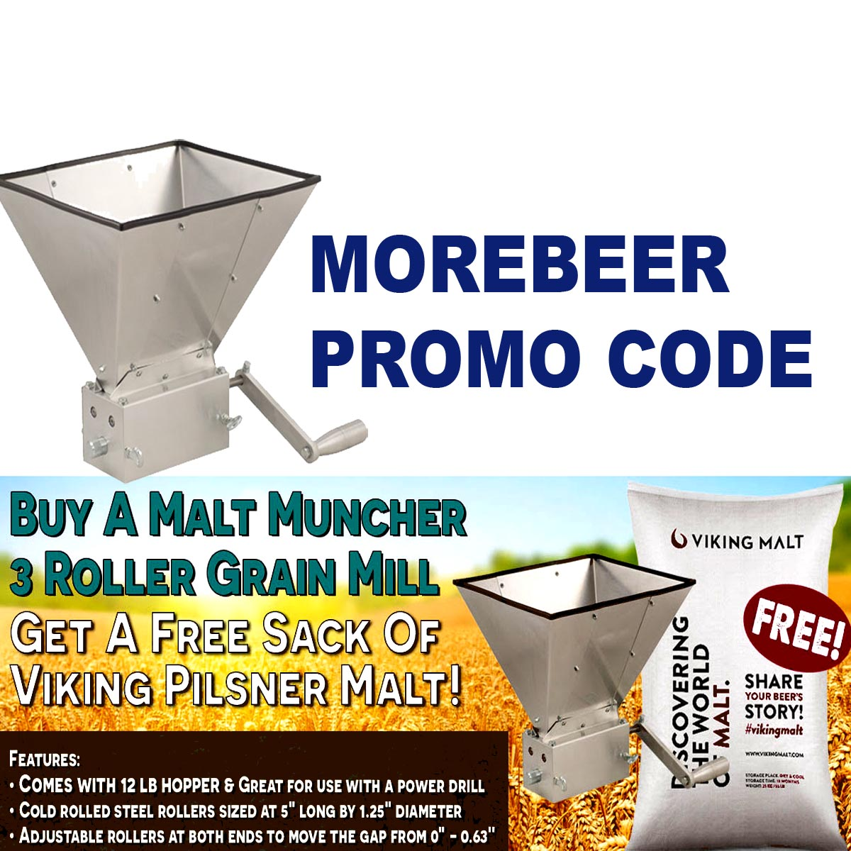 MoreBeer Get a FREE Sack Of Viking Pilsner Malt With the Purchase Of Malt Muncher Mill Using This MoreBeer.com Promo Code Coupon Code