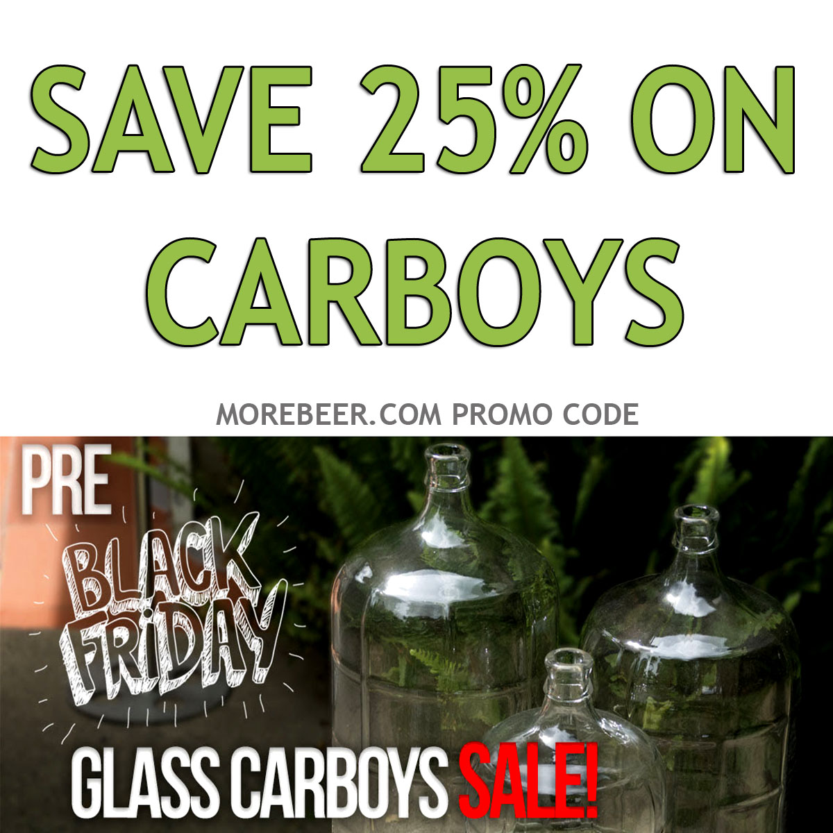 Save 25% On Carboys At MoreBeer.com Plus Free Shipping On Orders Over $59 Coupon Code