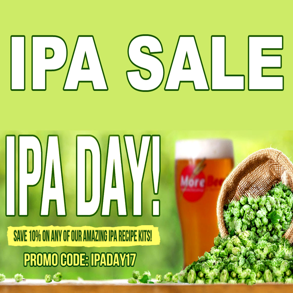 Save 10% On All Of MoreBeer's IPA Kits Including Pliny the Elder Coupon Code