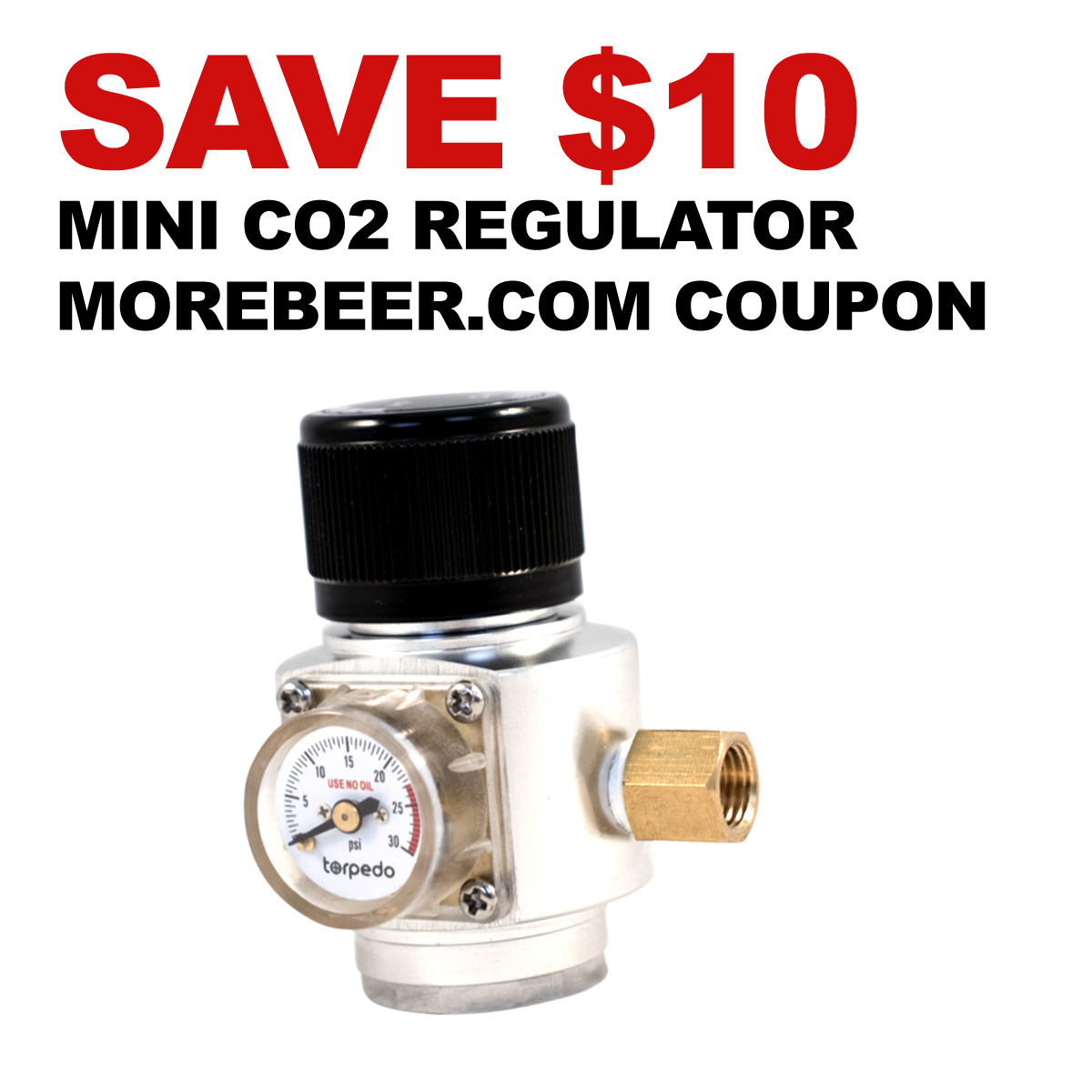 Save $10 On A Mini CO2 Regulator With This More Beer Coupon Coupon Code