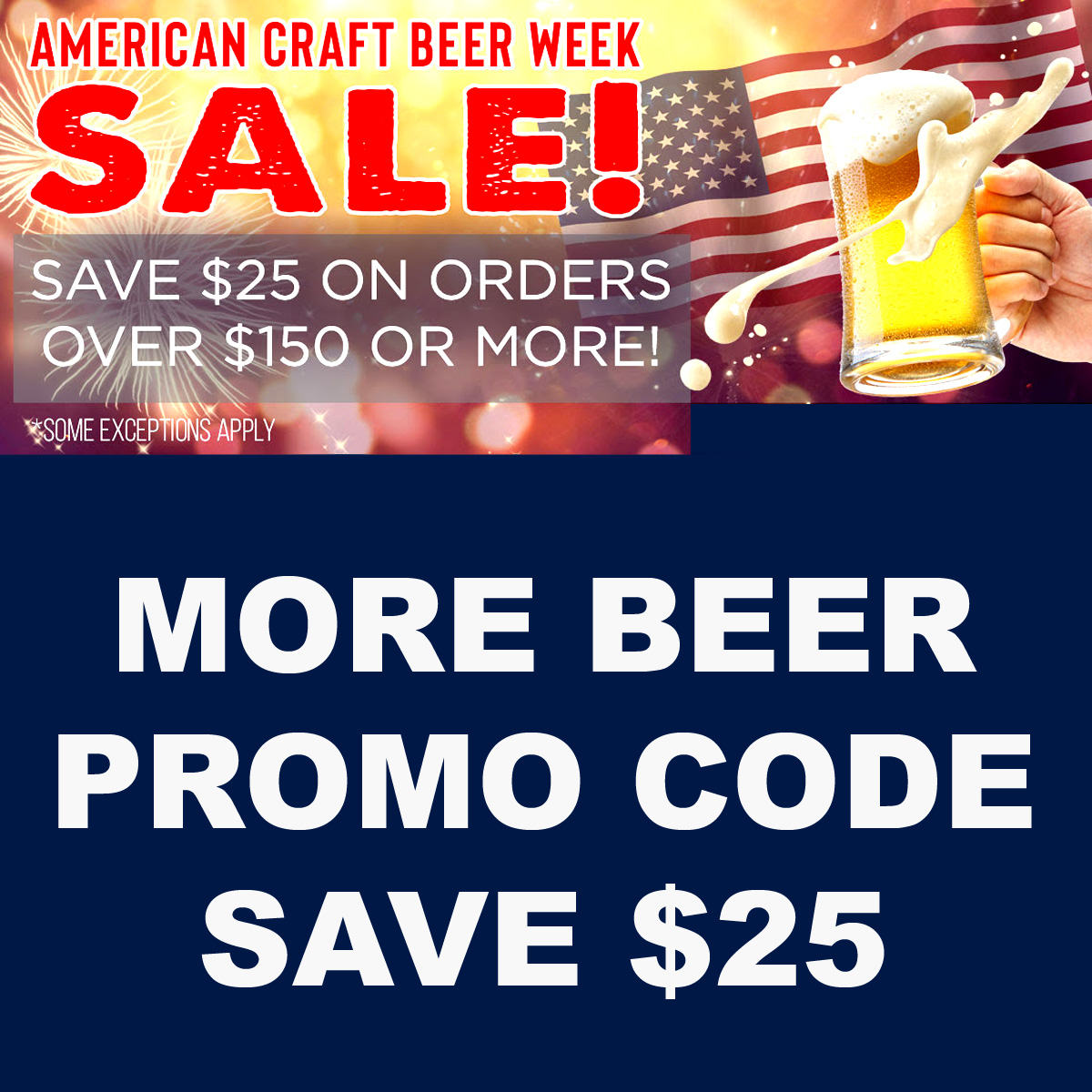 MoreBeer Use this More Beer promo code for $25 off your $150 purchase Coupon Code