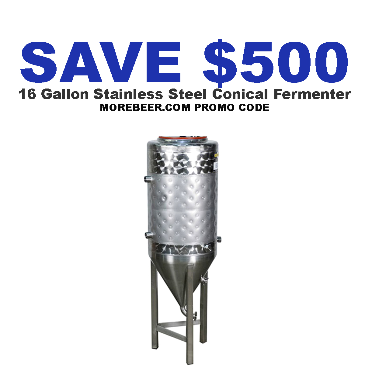 MoreBeer Save $500 on this jacketed 16 Gallon Stainless Steel Conical Fermenter at More Beer Coupon Code