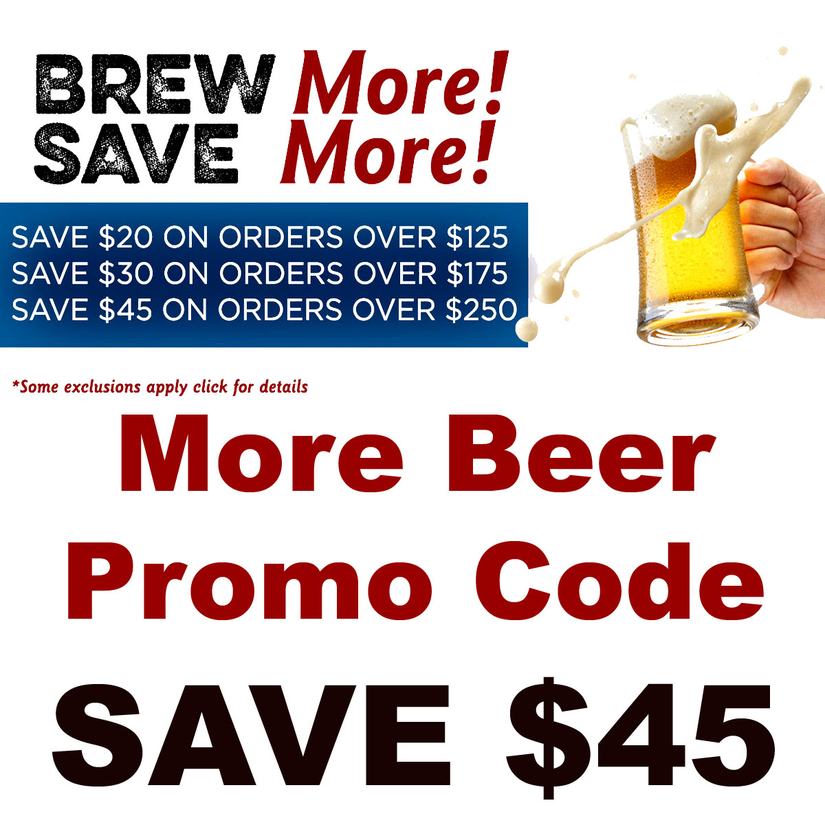 MoreBeer Save as much as $45 on your home brewing purchase with this MoreBeer.com promo code Coupon Code