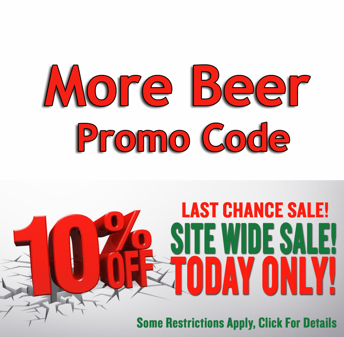 Save 10% Site Wide at MoreBeer! Coupon Code