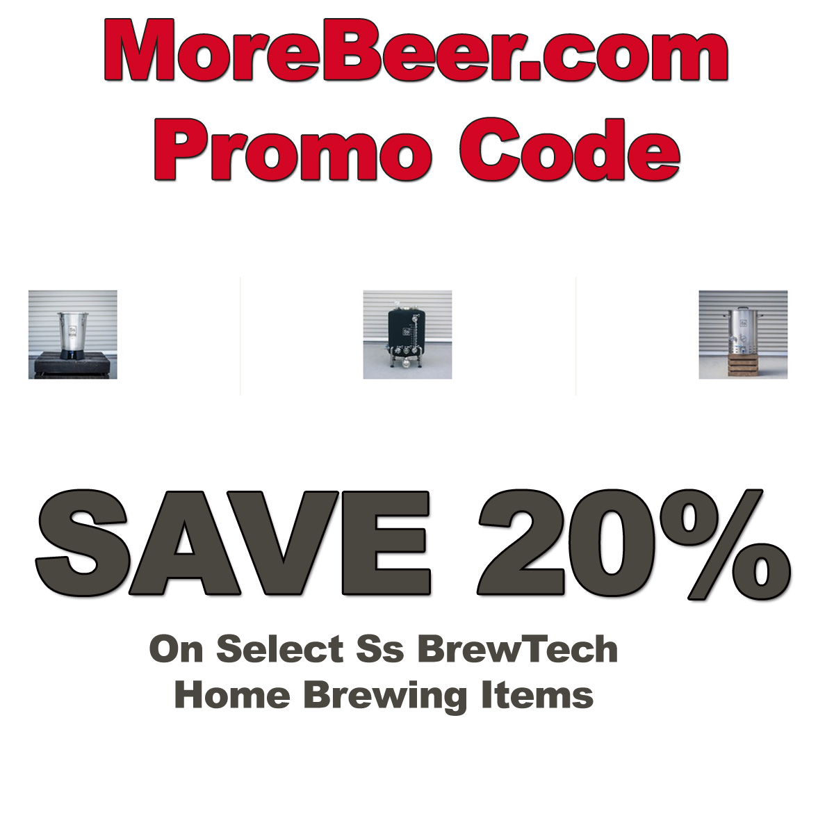 MoreBeer Save 20% On Select SS BrewTech Home Brewing Items With This MoreBeer.com Promo Code Coupon Code