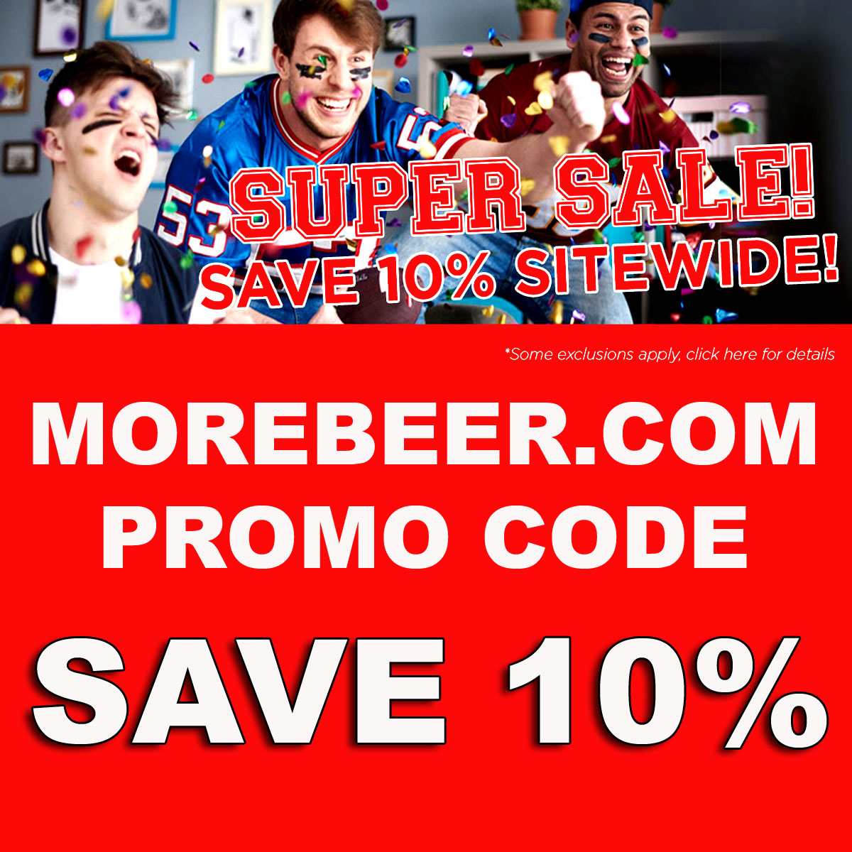Use this MoreBeer.com coupon code and save 10% sitewide plus get Free Shipping on orders over $59 Coupon Code