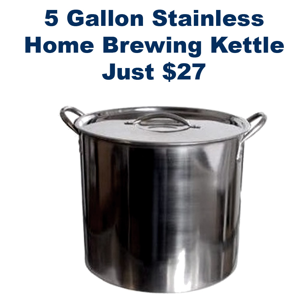 Get a 5 Gallon Stainless Steel Brewing Kettle for Just $27 Coupon Code