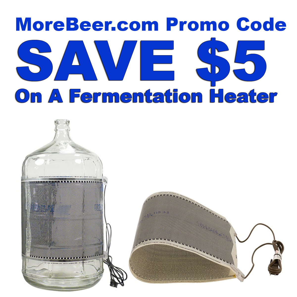 MoreBeer Save $5 On A Fermentation Heater Coupon Code