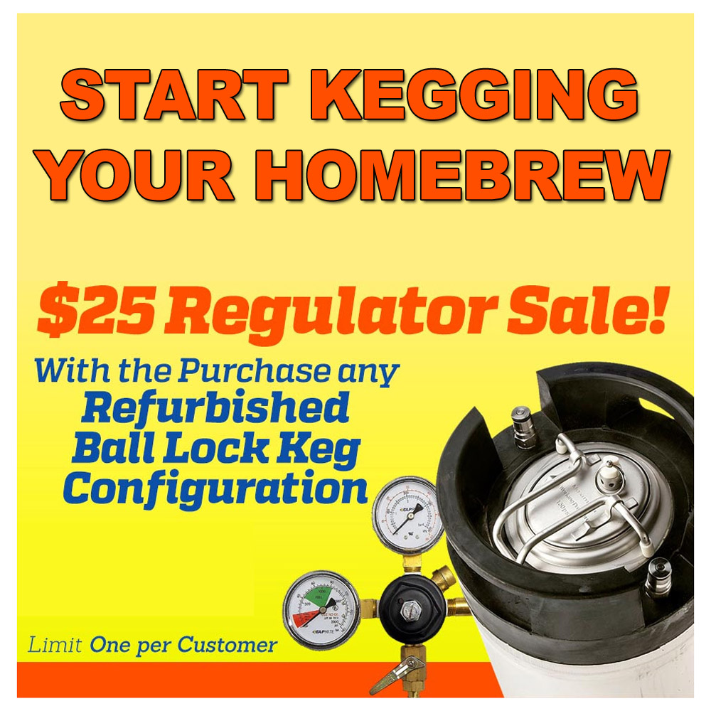 Purchase a Refurbished Ball Lock Keg And Get A New Regulator For Just $25 Coupon Code