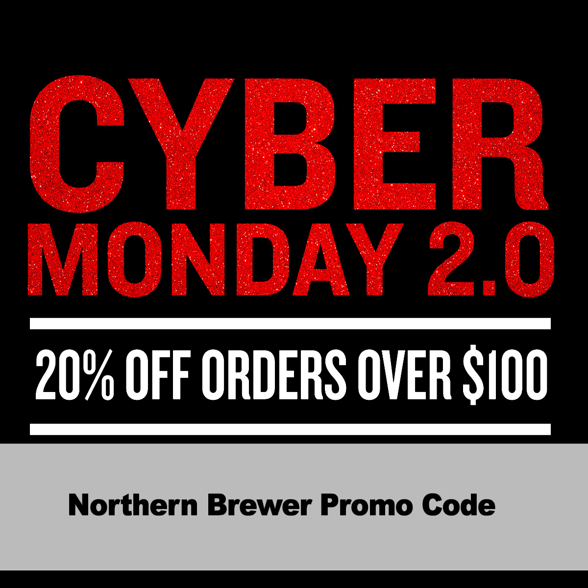 Northern Brewer Save 20% off any order over $100 NorthernBrewer.com Promo Code Coupon Code