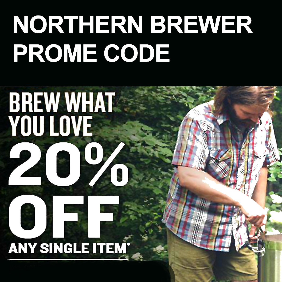 Northern Brewer Save 20% On A Single Item at NorthernBrewer.com with this Northern Brewer Promo Code Coupon Code