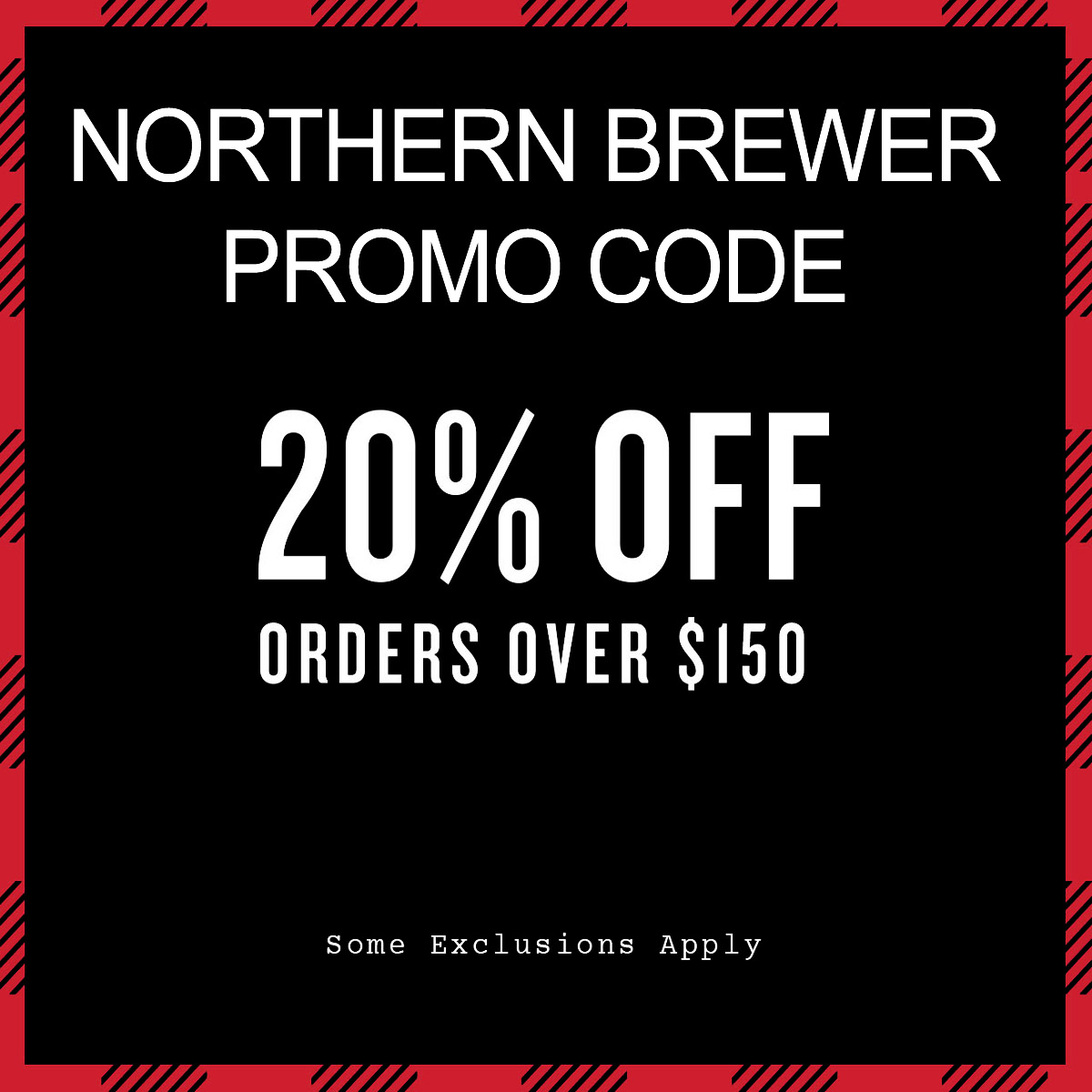 Northern Brewer Save 20% Off On Orders of $150 Promo Code for Northern Brewer Promo Code for November Coupon Code