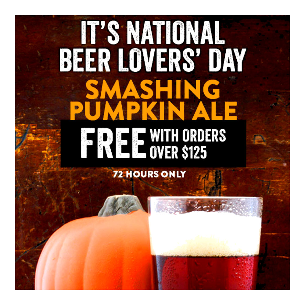 GET A FREE SMASHING PUMPKIN ALE WITH ORDERS OVER $125 Coupon Code