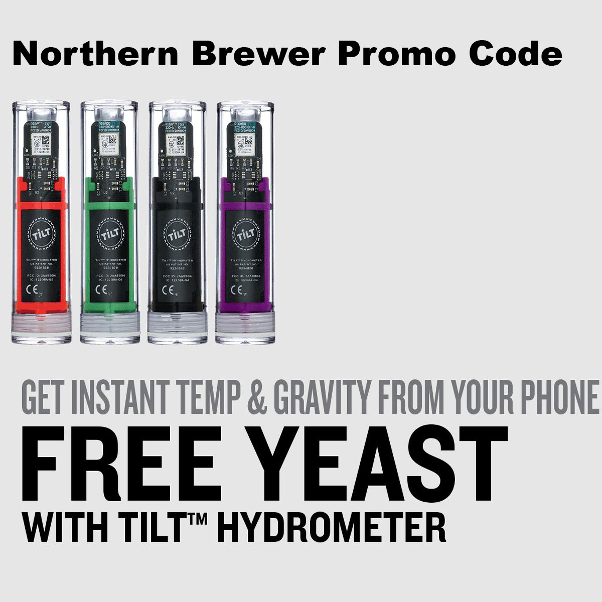 Northern Brewer Get a FREE Yeast Pack with the purchase of a Tilt digital Hydrometer NorthernBrewer.com Promo Code Coupon Code