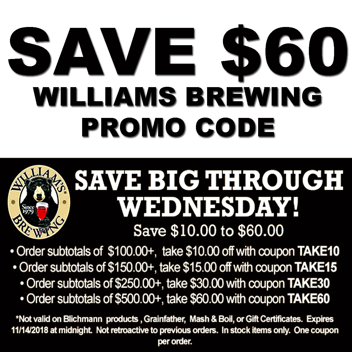Save up to $60 on your WilliamsBrewing.com Purchase with this William's Brewing Coupon Coupon Code