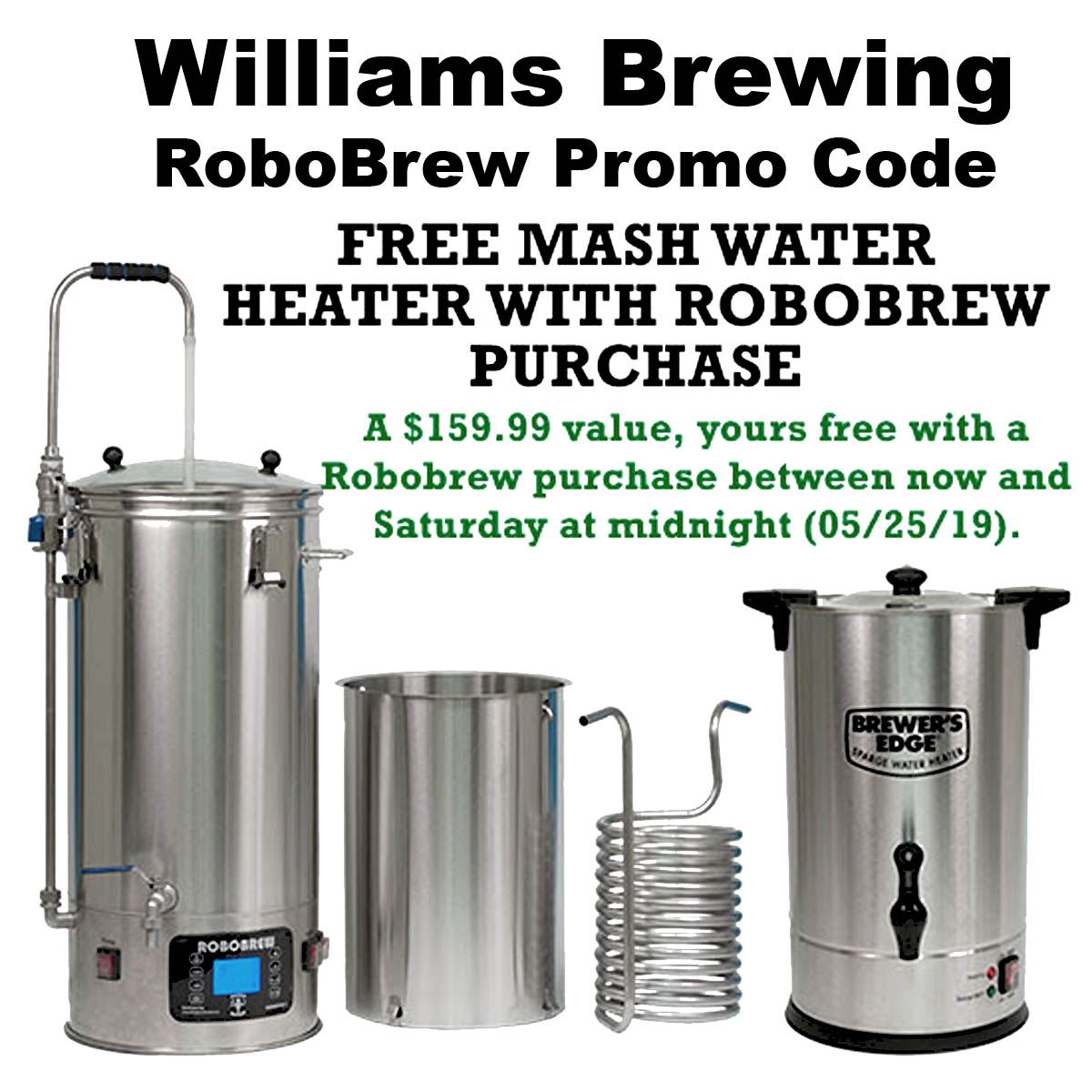 Williams Brewing Get a Free Water Heater With The Purchase of a Robobrew Homebrewing System Promo Code Coupon Code