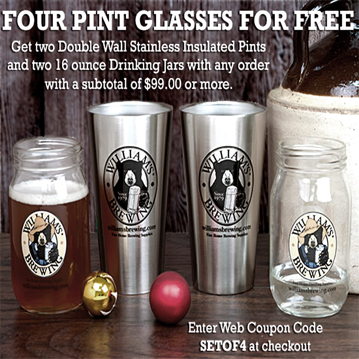 Williams Brewing Get 4 Free Beer Glasses With A $99 Purchase With This WilliamsBrewing.com Promo Code Coupon Code