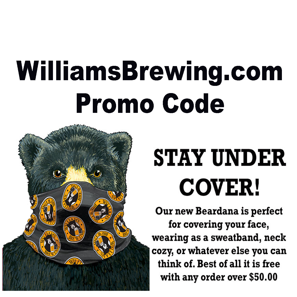 Spend $50 at Williams Brewing and get a FREE BEARDADA with this WilliamsBrewing.com Coupon Code for August 2020 Coupon Code