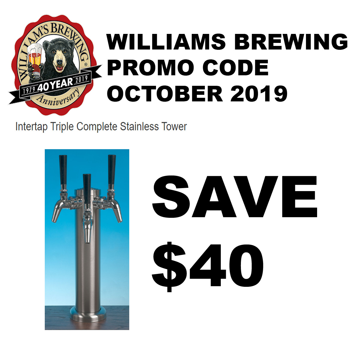 Williams Brewing Have $40 on a complete 3 Tap Stainless Tower With This WilliamsBrewing.com October Promo Code Coupon Code